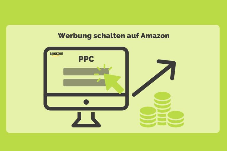 Amazon PPC Werbung – Werbung bei Amazon schalten