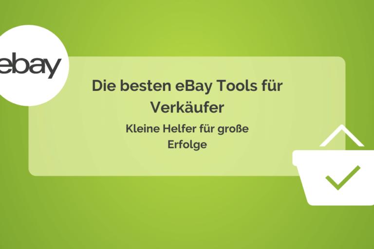 Die besten eBay Tools für Onlinehändler