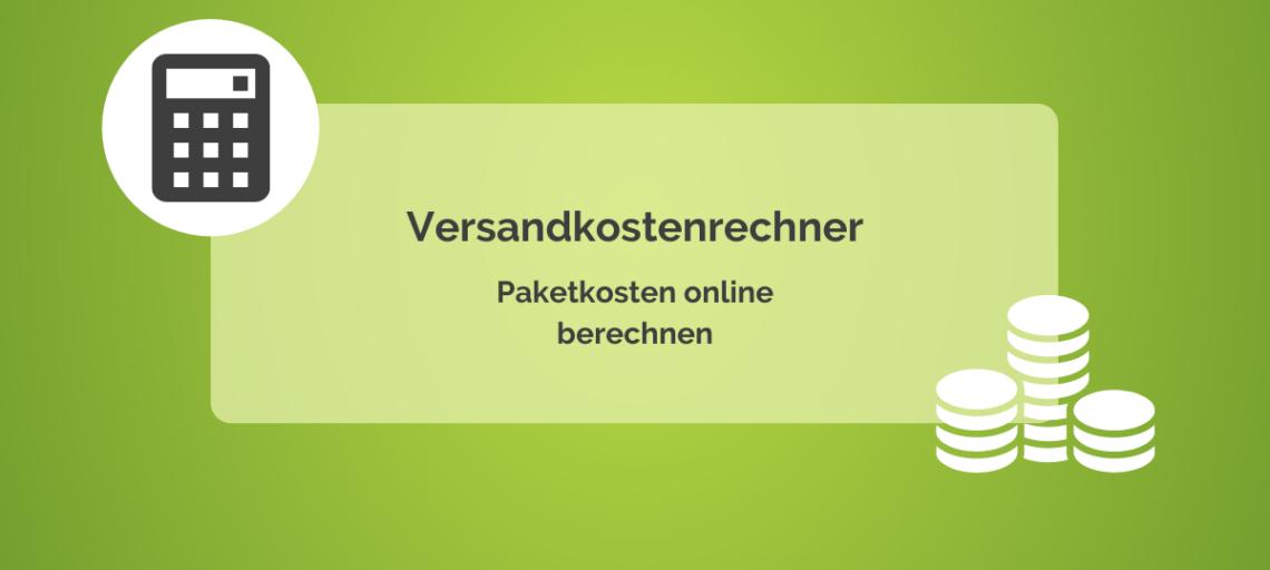 Versandkostenrechner – Paketkosten online berechnen