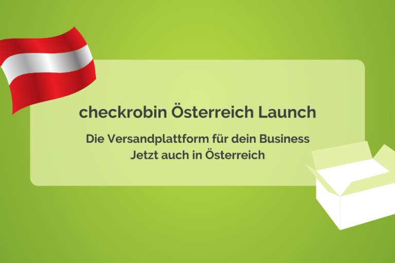 checkrobin – die Versandplattform für dein Business jetzt auch in Österreich
